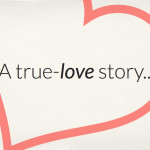 my true love story